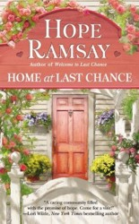 Book Cover - Home at Last Chance by Hope Ramsay author of sweet, sassy, southern, small town romances