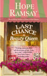 Book Cover - Last Chance Beauty Queen by Hope Ramsay, author of sweet, sassy, small town, southern romances