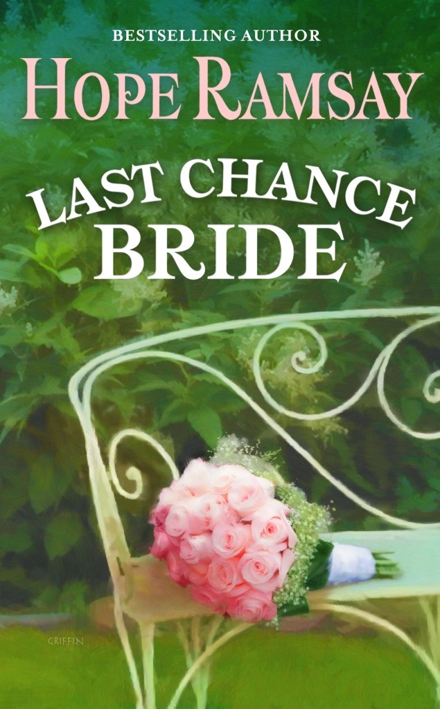 Book Cover -- Last Chance Bride by Hope Ramsay author of sweet sassy southern small town romances