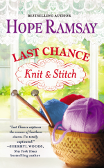 Book Cover -- Last Chance Knit & Stitch by Hope Ramsay author of sweet, sassy, southern, small town contemporary romances