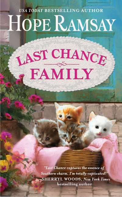 Small Town Romance Novel by Hope Ramsay -- Last Chance Family Cover