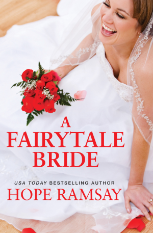 A Fairytale Bride by Hope Ramsay